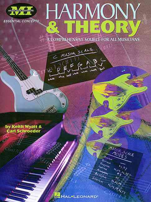 Harmony & Theory By Wyatt, Keith/ Schroeder, Carl